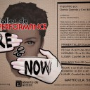 "Taller de Performance ""Here&Now"""